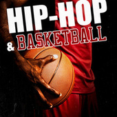 Hip Hop & Basketball van Various Artists