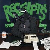 Receipts von Fredo Bang