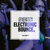 Generation Electronic Bounce, Vol. 13 by Various Artists