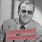 The Very Best of George Shearing by George Shearing