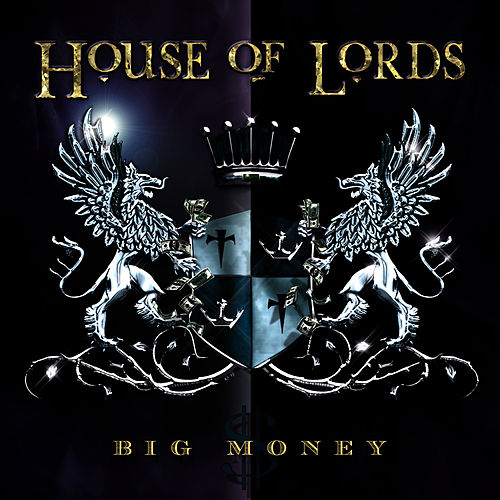 Big Money by House Of Lords