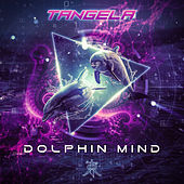 Dolphin Mind by La Tangela