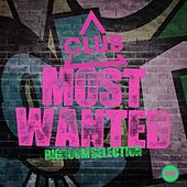 Most Wanted - Bigroom Selection, Vol. 40 von Various Artists