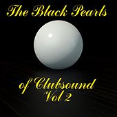 The Black Pearls of Clubsound, Vol. 2 de Various Artists