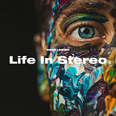 Life In Stereo by Mads Langer