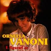 E figurati se von Ornella Vanoni