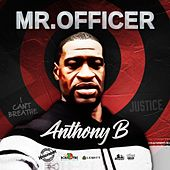 Mr. Officer de Anthony B