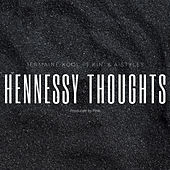 Hennessy Thoughts de Jermaine Kool