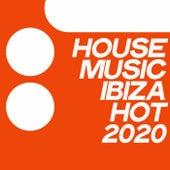 House Music Ibiza Hot 2020 von Various Artists