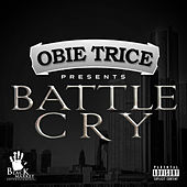 Battle Cry by Obie Trice
