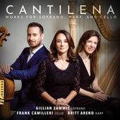 Cantilena: Works for Soprano, Harp & Cello de Gillian Zammit