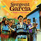 Una y Otra Vez de Sergent Garcia