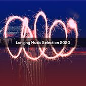 Longing Music Selection 2020 de Pezzaioli