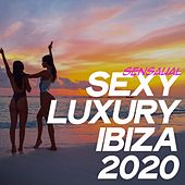 Sensual Sexy Luxury Ibiza 2020 (Electronic Lounge Music Sensual Ibiza 2020) de Various Artists