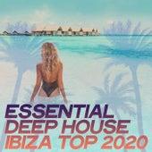 Essential Deep House Ibiza Top 2020 von Various Artists