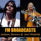 FM Broadcasts Jackson Browne & Joni Mitchell von Jackson Browne