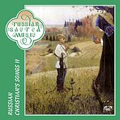 Russian Christian's Songs, Vol. 2 by The Male Choir of the Valaam Singing Culture Institute