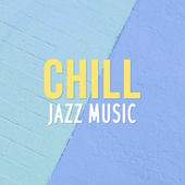 Chill Jazz Music de Various Artists