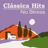 Clássica Hits: No Stress de Various Artists