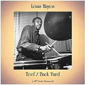Teef / Back Yard (All Tracks Remastered) by Louis Hayes