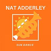Sun Dance de Nat Adderley