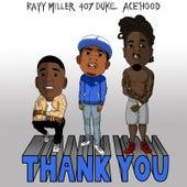 Thank You by 407 Duke