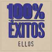 100% Éxitos - Ellos by Various Artists