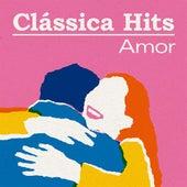 Clássica Hits: Amor de Various Artists