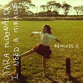 I Need a Miracle (Remixes II) von Tara McDonald