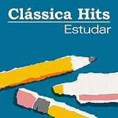 Clássica Hits: Estudar de Various Artists