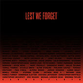 Lest We Forget by Spirit Fingers
