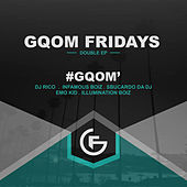 #GqomFridays Gqom EP by Emo Kid