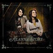 Flickering Spark by Alanna Story