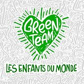 Les enfants du monde von Green Team
