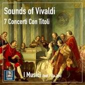 Vivaldi: Violin Concertos by I Musici