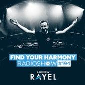 Find Your Harmony Radioshow #194 von Andrew Rayel