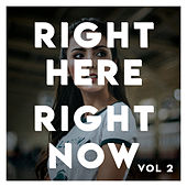 Right Here, Right Now! 90's Dance Pop Compilation (Vol.2) by Various Artists