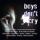 Boys Don't Cry by Various Artists