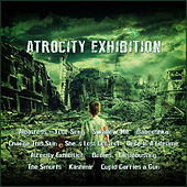 Atrocity Exhibition by Various Artists