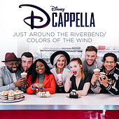 Just Around the Riverbend/Colors of the Wind fra Dcappella