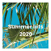 Summer hits 2020 by Various Artists