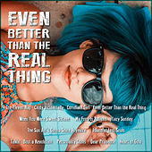 Even Better Than The Real Thing de Various Artists
