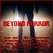 Beyond Horror by Various Artists