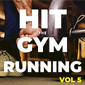 Hit The Gym Running (Vol.5) de Sympton X Collective