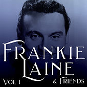 Frankie Laine & Friends (Vol.1) de Various Artists