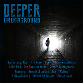 Deeper Underground by Various Artists