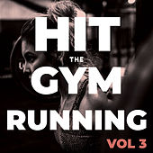 Hit The Gym Running (Vol.3) de Sympton X Collective