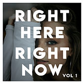 Right Here, Right Now! 90's Dance Pop Compilation (Vol.1) by Various Artists