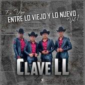 Entre lo Viejo y lo Nuevo, Vol. 1 (En Vivo) by Clavell