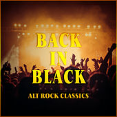 Back In Black – Alt Rock Classics by Various Artists